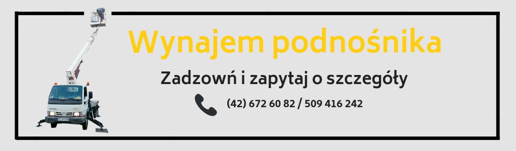 Wynajem podnośnika z koszem - Łódź, Zgierz, Pabianice
